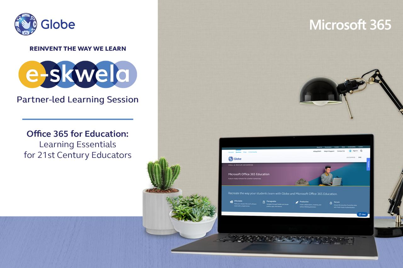 Globe and Microsoft partner for a Learning Session With 21st Century Educators