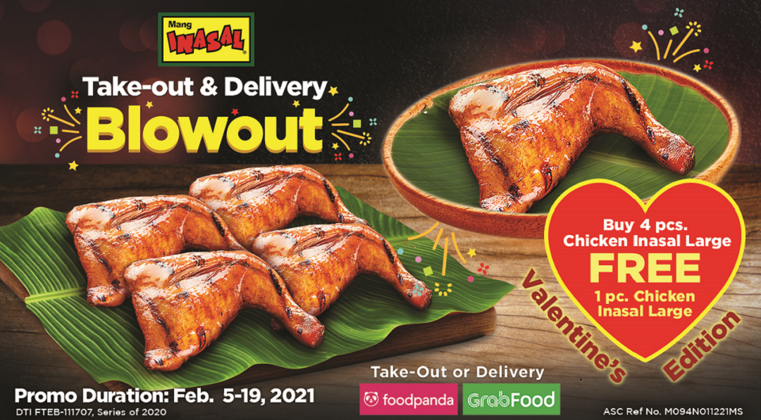 The Mang Inasal Take-out and Delivery Blowout Valentine edition: runs from February 5 to 19, 2021