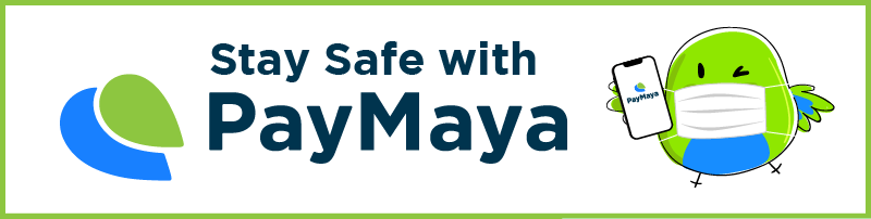 Stay Safe with PayMaya