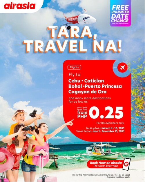 Tara na with AirAsia! Celebrating the opening of more leisure destinations with seats for as low as Php 0.25