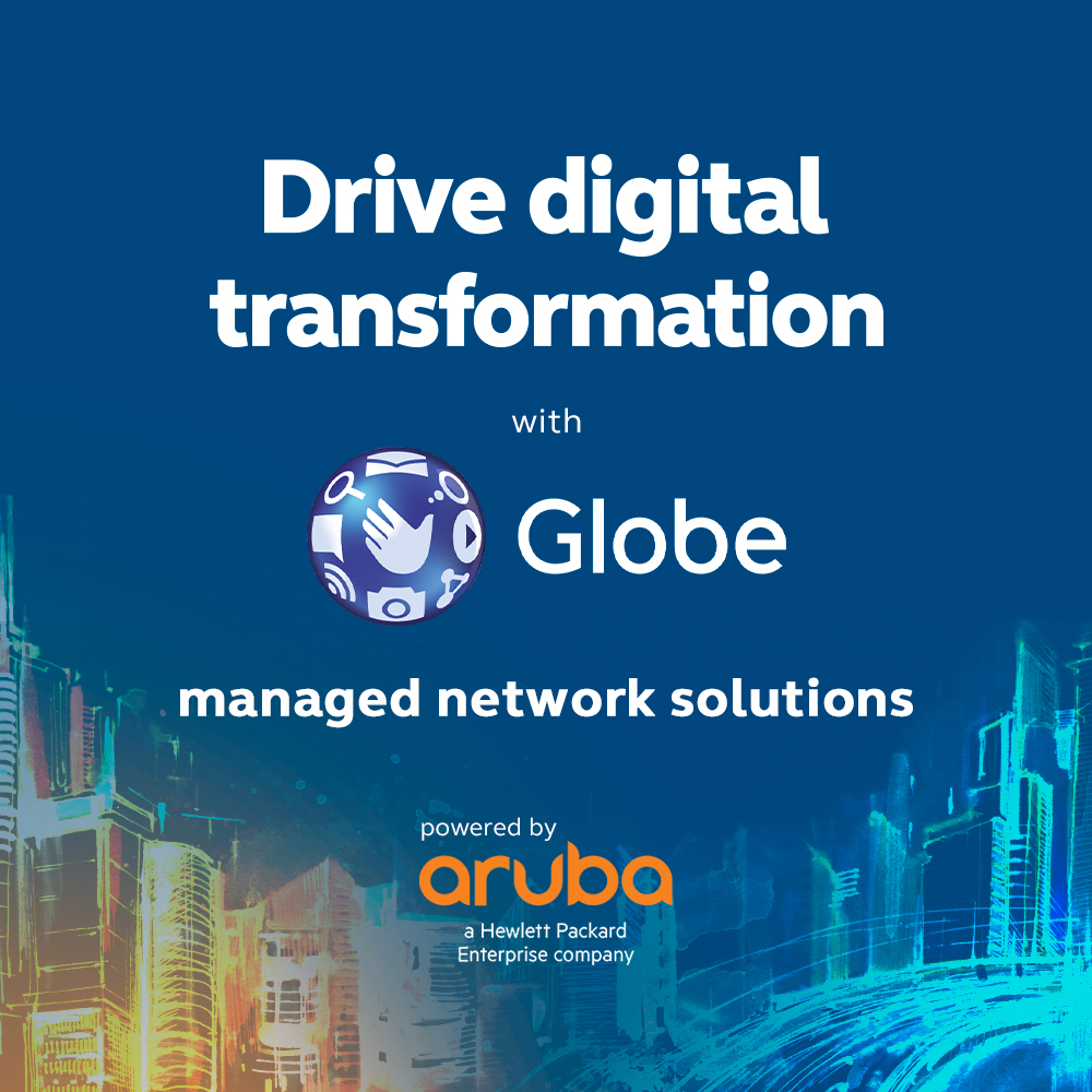 Globe, Aruba drive transformation with managed network solutions