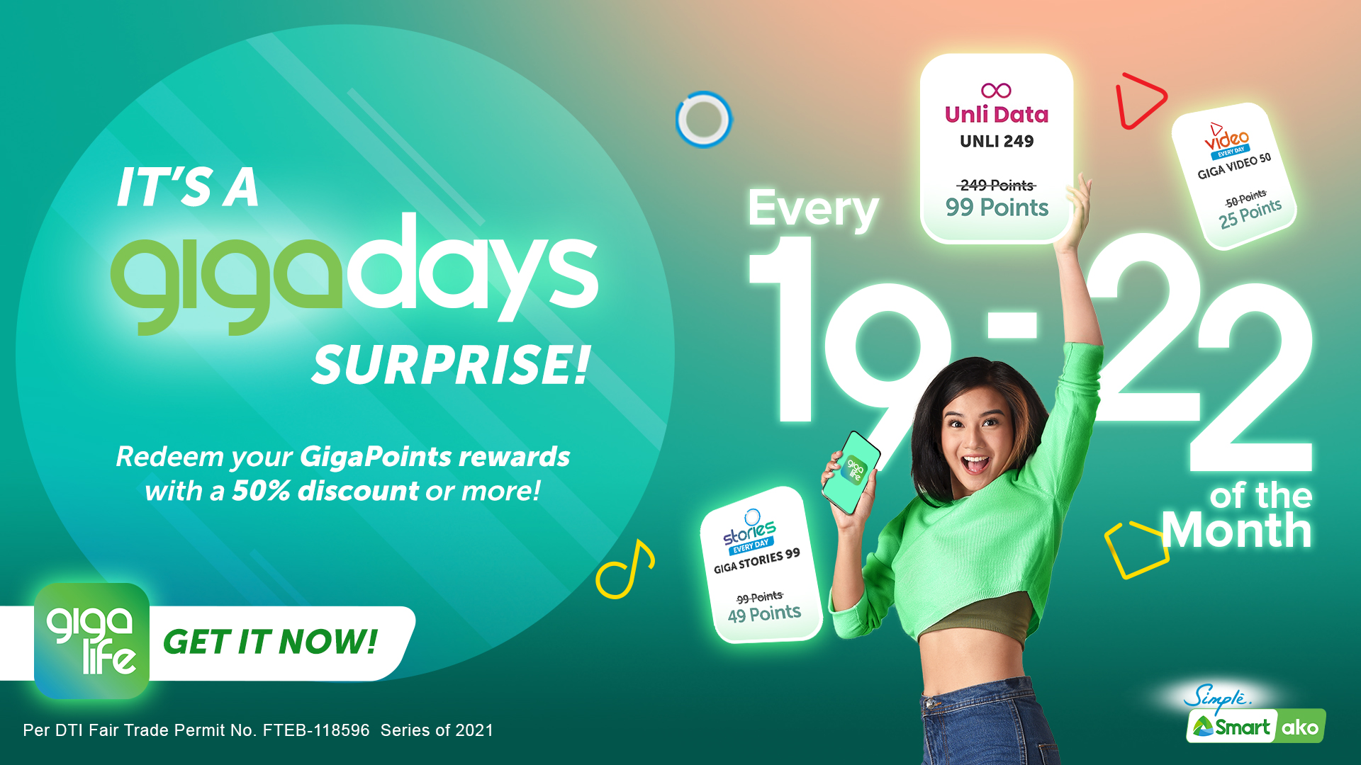 Smart lets you enjoy exclusive GigaPoints discounts on GigaDays