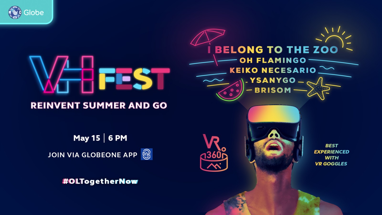 Globe Virtual Hangouts presents VH Fest: Reinvent Summer and Go - a celebration of reinvention through music