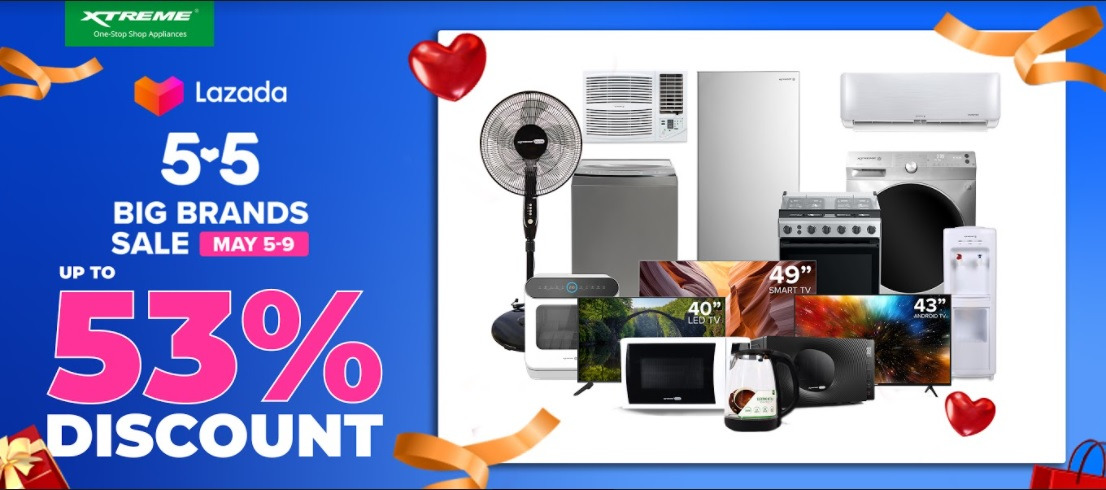 XTREME Appliances offers up to 53% discount on Lazada 5.5 Big Brands Sale