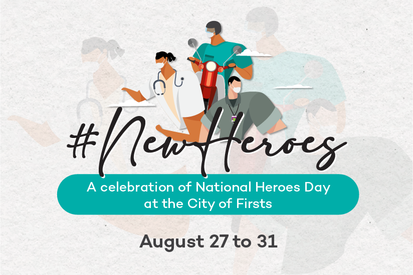 Araneta City salutes all generations of Filipino heroes for National Heroes Day 2021